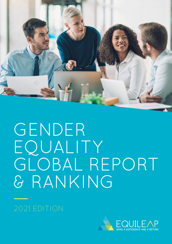 Equileap Gender Equality Global Report & Ranking - 2021 Edition