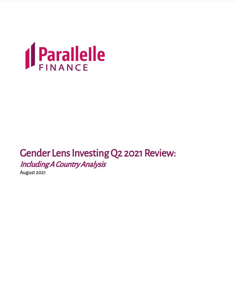 Gender Lens Investing Q2 2021 Review